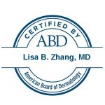 Dr. Lisa Zhang, certified by the American Board of Dermatology.