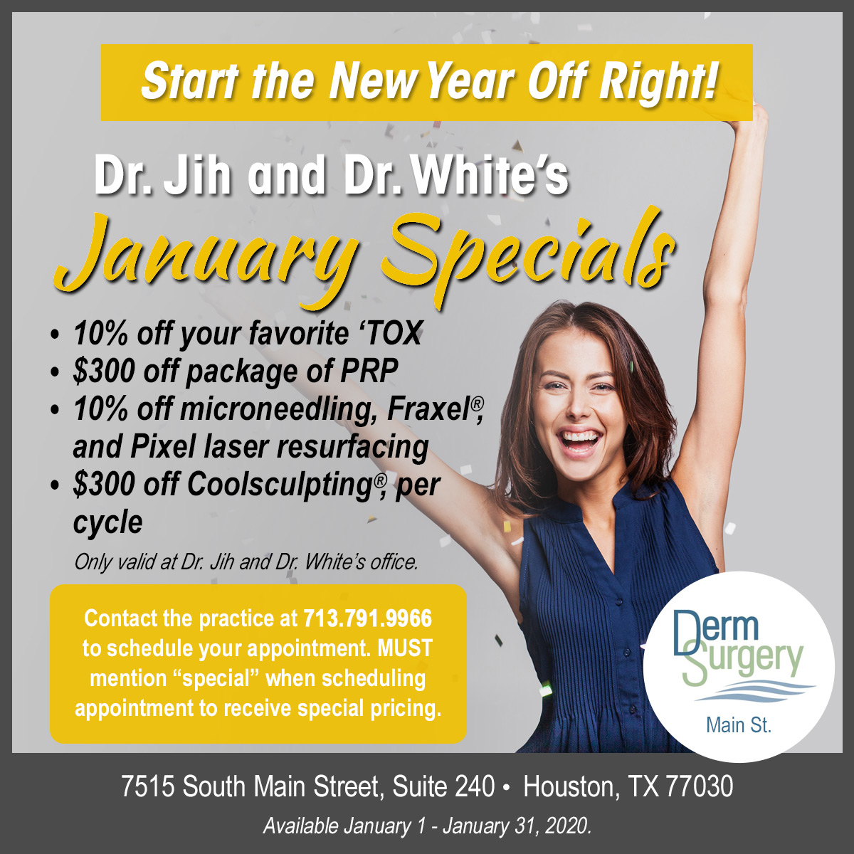 Dr. Jih and Dr. White's January Special