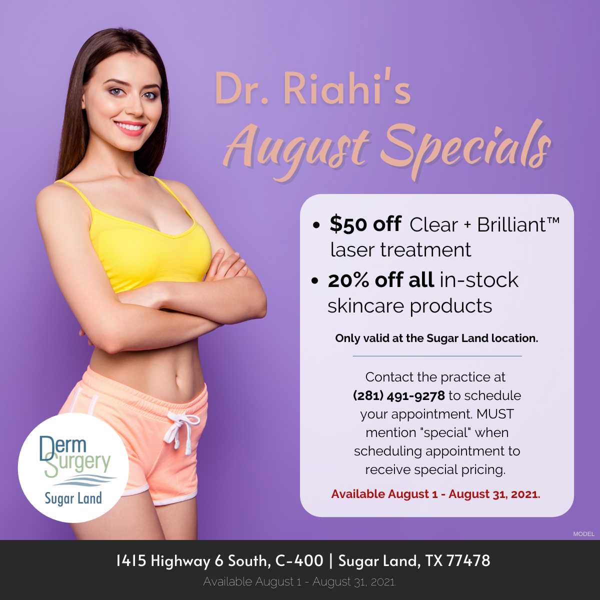 Dr. Riahi's August Specials